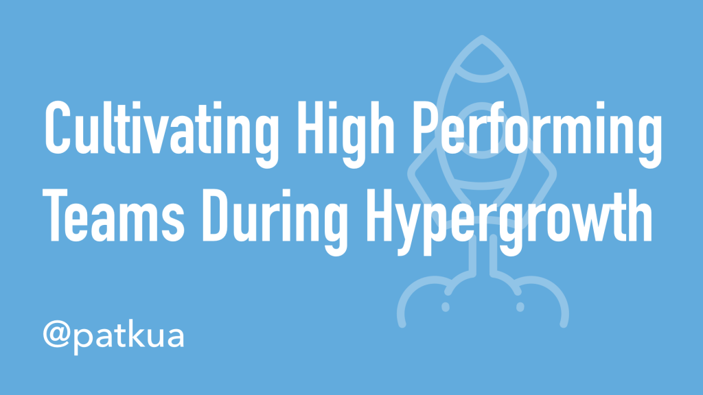 Cultivating High Performing Teams During Hypergrowth Cover Slide