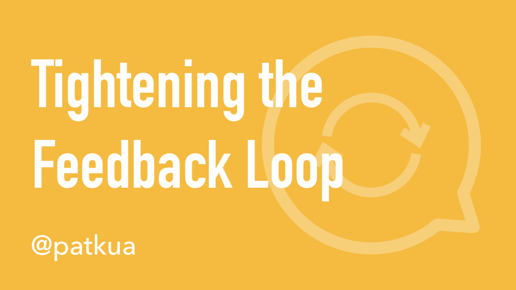Tightening The Feedback Loop Cover Slide