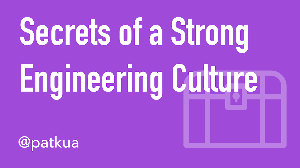 Secrets of a Strong Engineering Culture Cover Slide